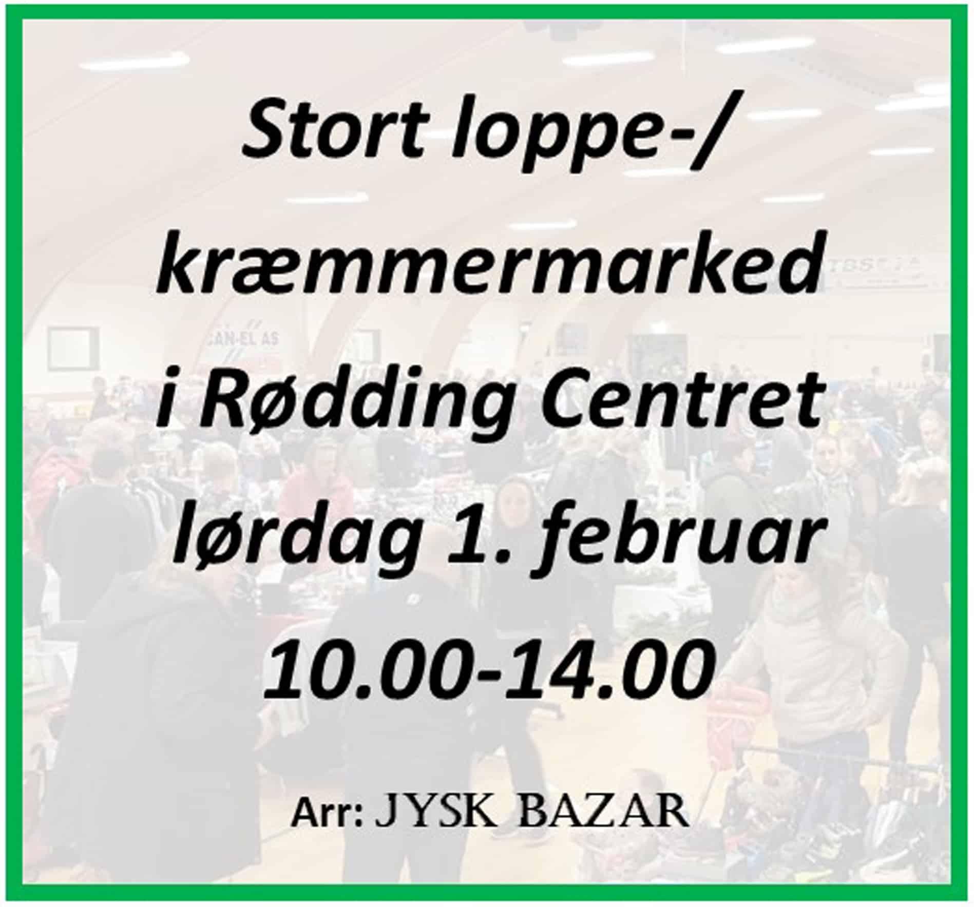 Jysk Bazar - Rødding - 1. februar 2020